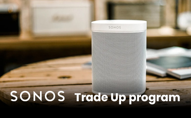 Trade Up program SONOS