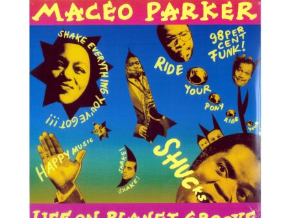 Maceo Parker: Life On Planet Groove