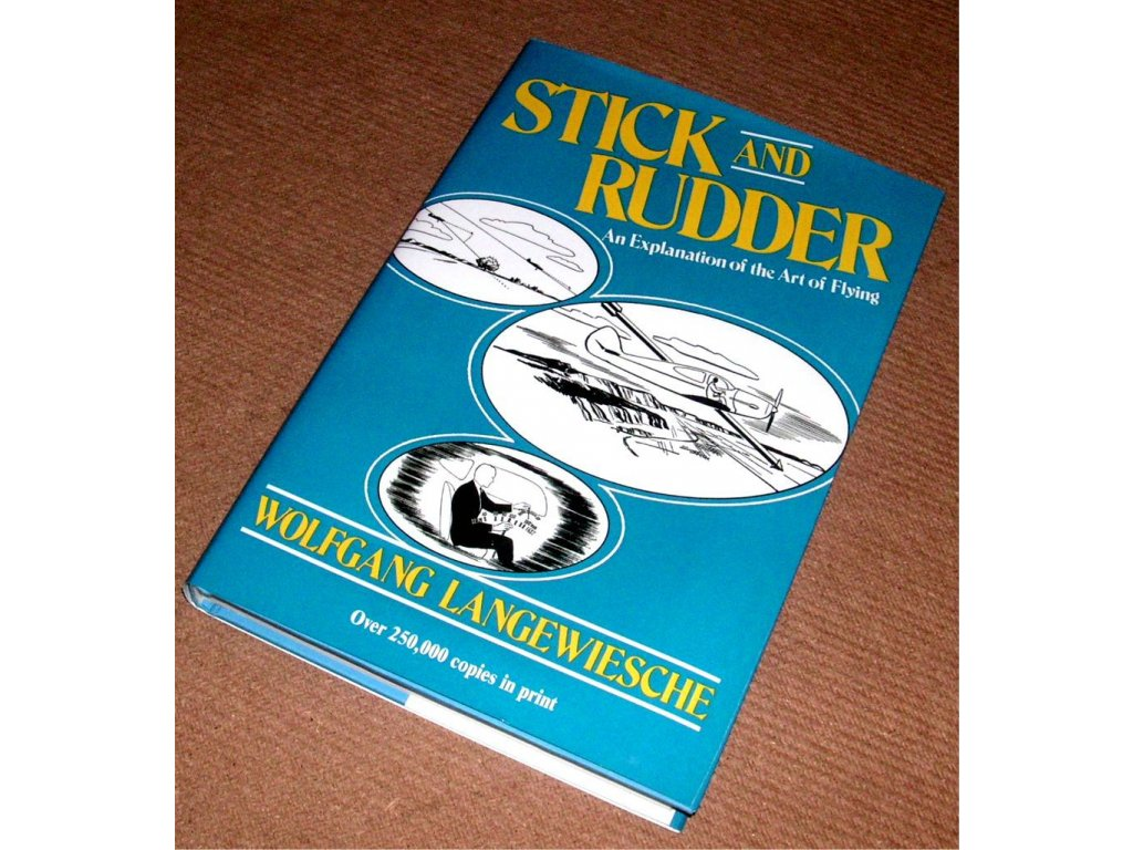 stick and rudder an explanation of the art of flying