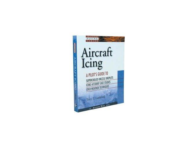 Aircraft Icing (jak vyzrát na námrazu?)