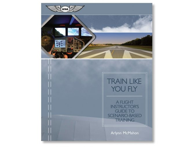 ASA Train Like You Fly