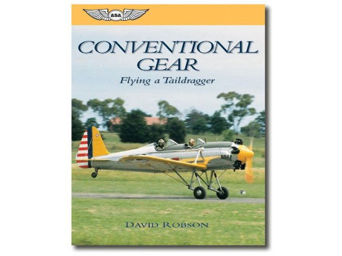 ASA Conventional Gear: Flying a Taildragger