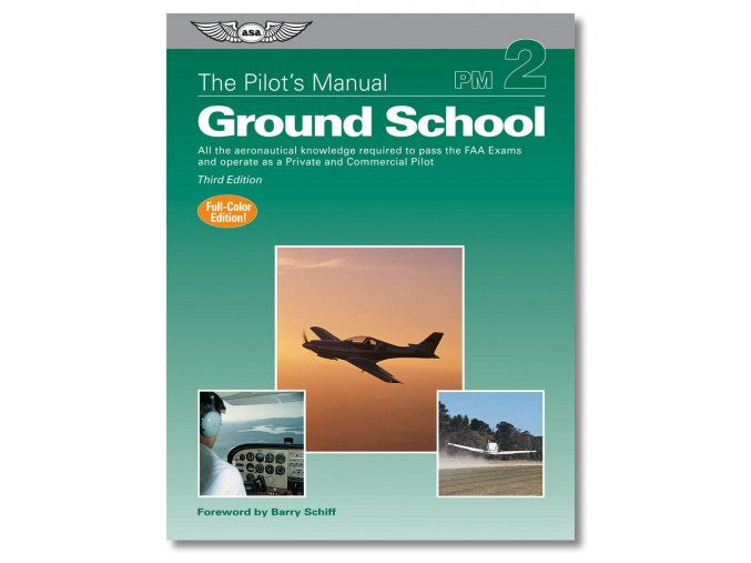 ASA The Pilot´s Manual: Ground School
