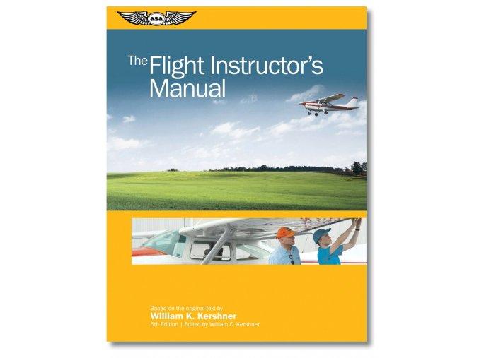ASA The Flight Instructor´s Manual
