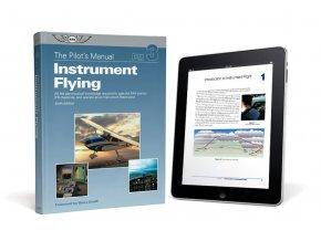 ASA Pilot's Manual Volume 3: Instrument Flying (eBundle)