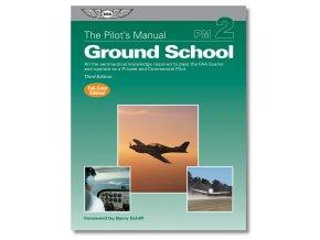 ASA The Pilot´s Manual: Ground School