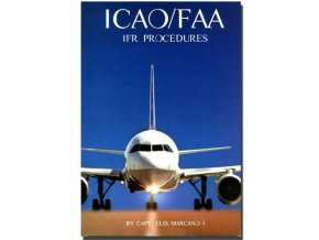 ICAO / FAA IFR Procedures Book