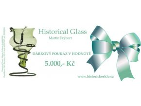 dárkový poukza za 5000,- na historicke sklo