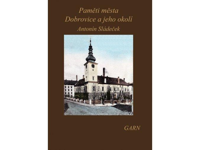 Paměti města Dobrovice a jeho okolí