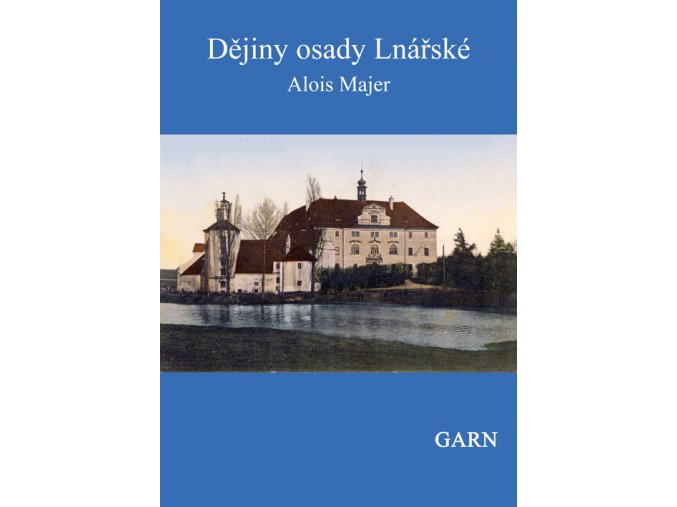 Dejiny osady Lnarske