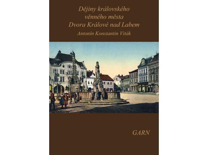 Dějiny královského věnného města Dvora Králové nad Labem