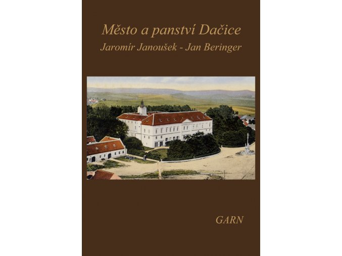Město a panství Dačice
