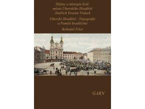 Dějiny a místopis král. města Uherského Hradiště
