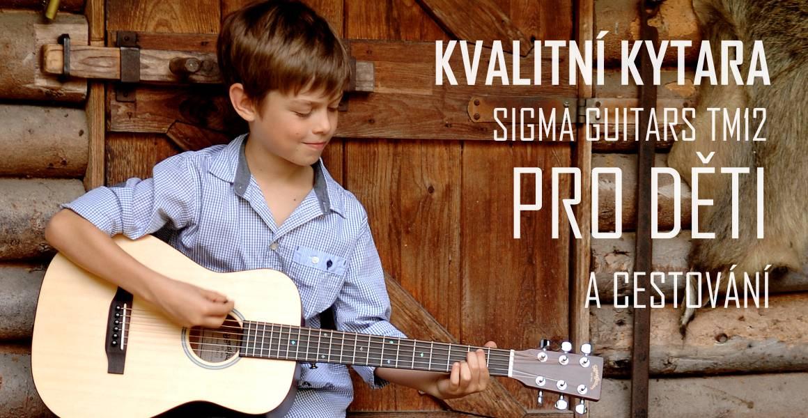 Kytary Sigma nejen pro dospělé