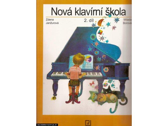 NOVÁ KLAVÍRNÍ ŠKOLA 2 - Z.Janžurová, M. Borová