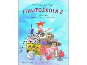 Kvapil Jan, Kvapilová Eva FLAUTOSKOLA 2 - Učebnice hry na sopránovou zobcovou