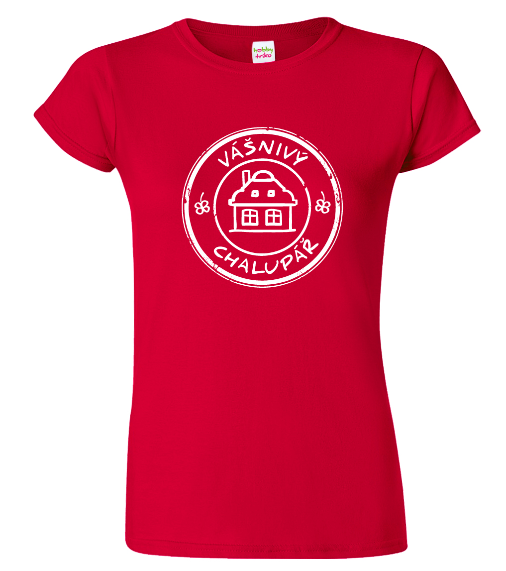 Dámské tričko pro chalupáře