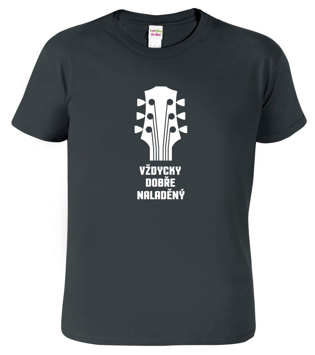 Pánské hudební tričko - Vždycky dobře naladěný - HobbyDárky 891ddf7ea8