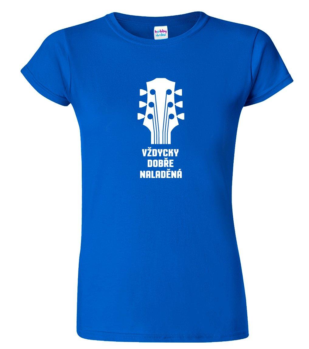 Dámské hudební tričko - Vždycky dobře naladěná - HobbyDárky 1837df0474
