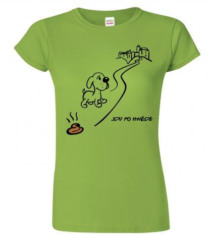 Dámské tričko pro výletnici - Jdu po hnědé
