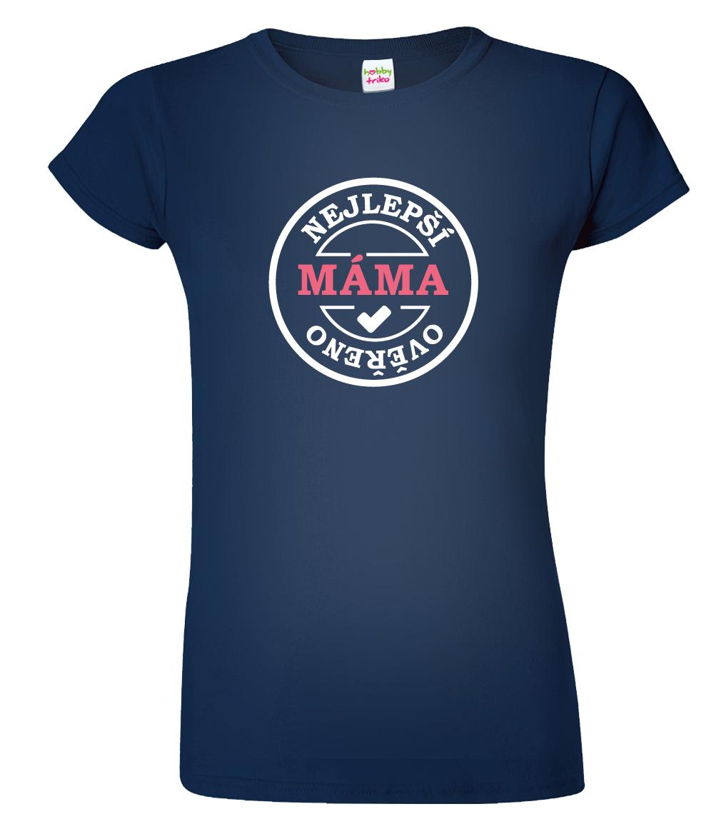 36239d1cdee Tričko pro maminku - Nejlepší máma Barva  Tmavě modrá (Navy Blue)
