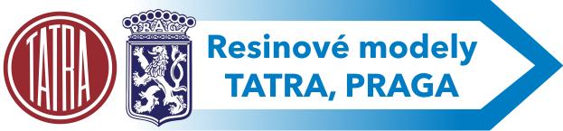 Resinivé modely TATRA, PRAGA