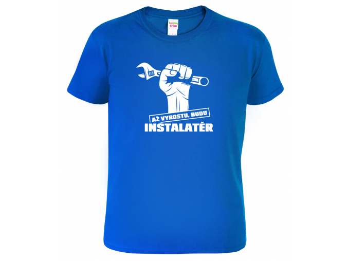 Dětské tričko Až vyrostu, budu instalatér Royal