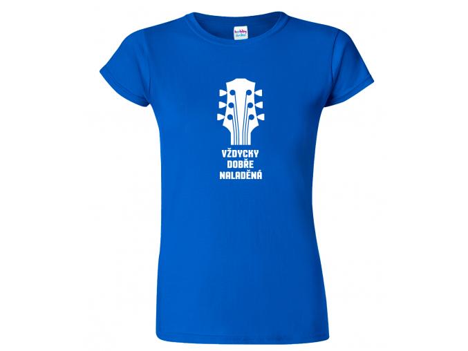 Dámské tričko (nejen) pro muzikanta - Vždycky dobře naladěná