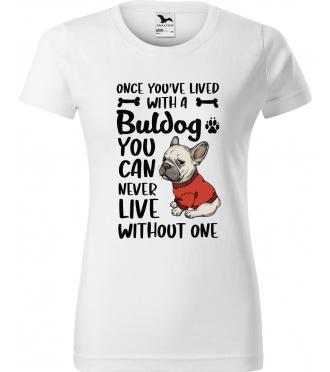 Dámské tričko s francouzským buldočkem
