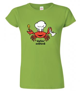 Tričko pro kuchařku - Vařím světově - krab
