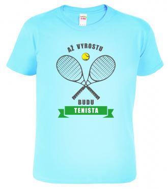 Detske tricko Az vyrostu budu tenista