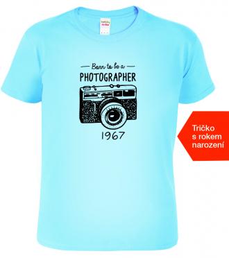 Tričko pro fotografa k narozeninám Born to Light Blue