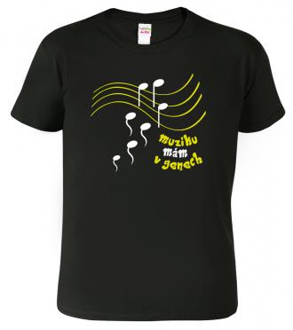 Pánské tričko pro muzikanta - Muziku mám v genech