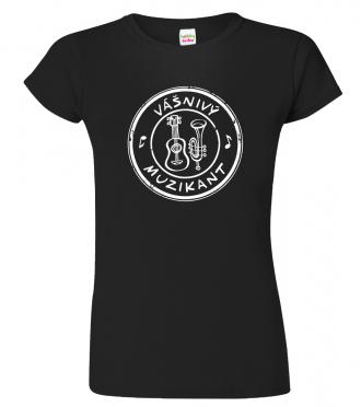 Dámské tričko pro zpěvačku - Vášnivý muzikant
