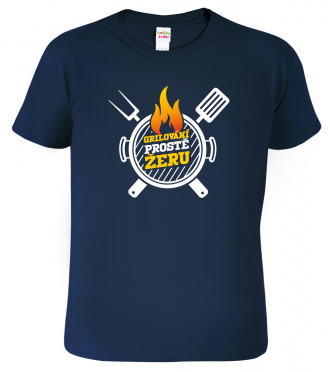 Tričko pro kuchaře - Grilování prostě žeru