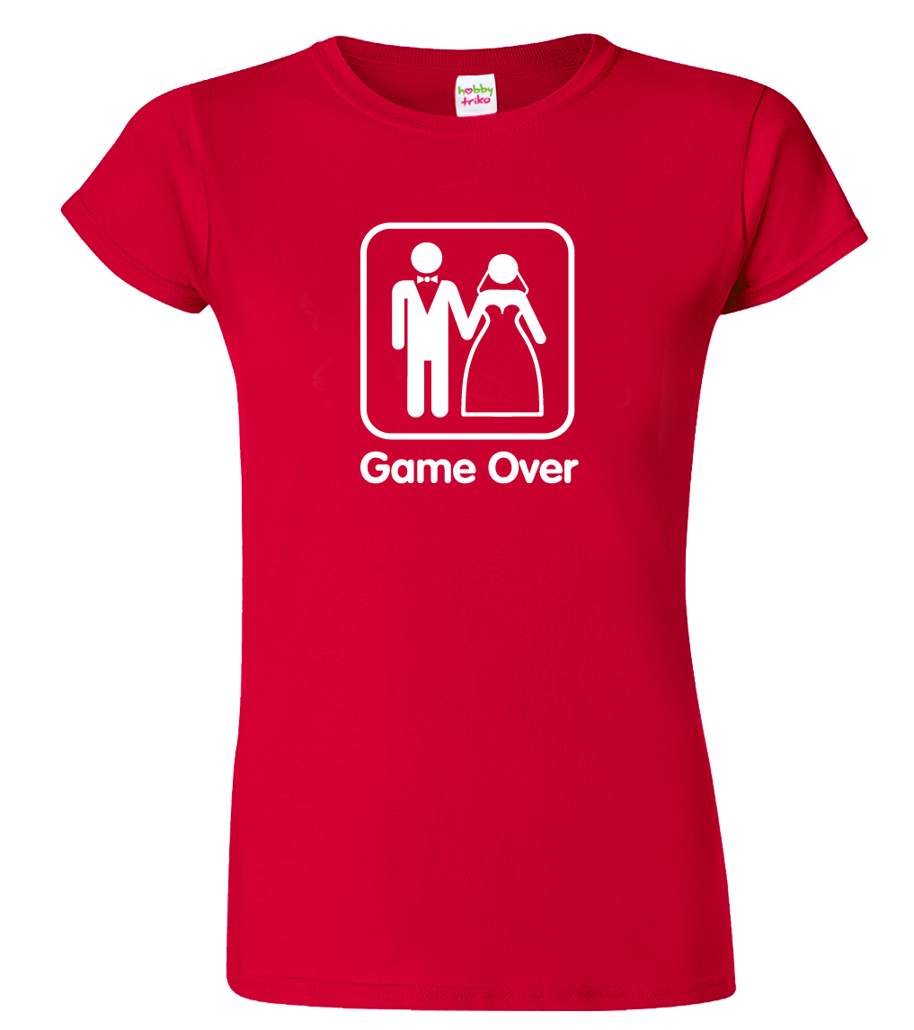 Svatební tričko pro nevěstu - Game Over Barva: Červená (Red), Velikost: S