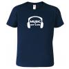Pánské tričko pro muzikanta - MUSIC IS MY LIVE
