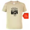 Tričko pro fotografa k narozeninám Born to sand