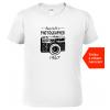 Tričko pro fotografa k narozeninám Born to Bila