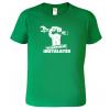 Tričko pro instaletéra Nejšikovnější instaletér Kelly