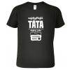 Vtipná trička pro tatínky