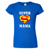 Tričko super máma