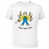 Tričko pro kutila - Práce všeho druhu