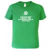 vtipné tričko pro fotbalistu