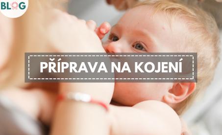 Kojení a příprava na kojení