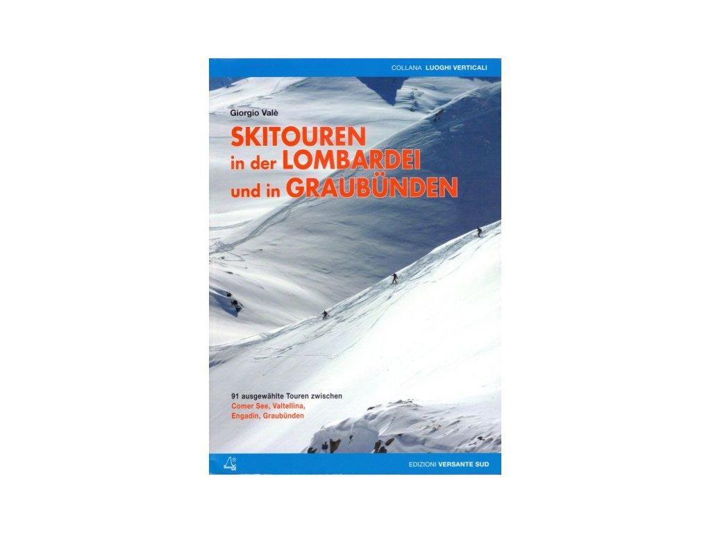 Skitouren in der Lombardei und in Graubünden
