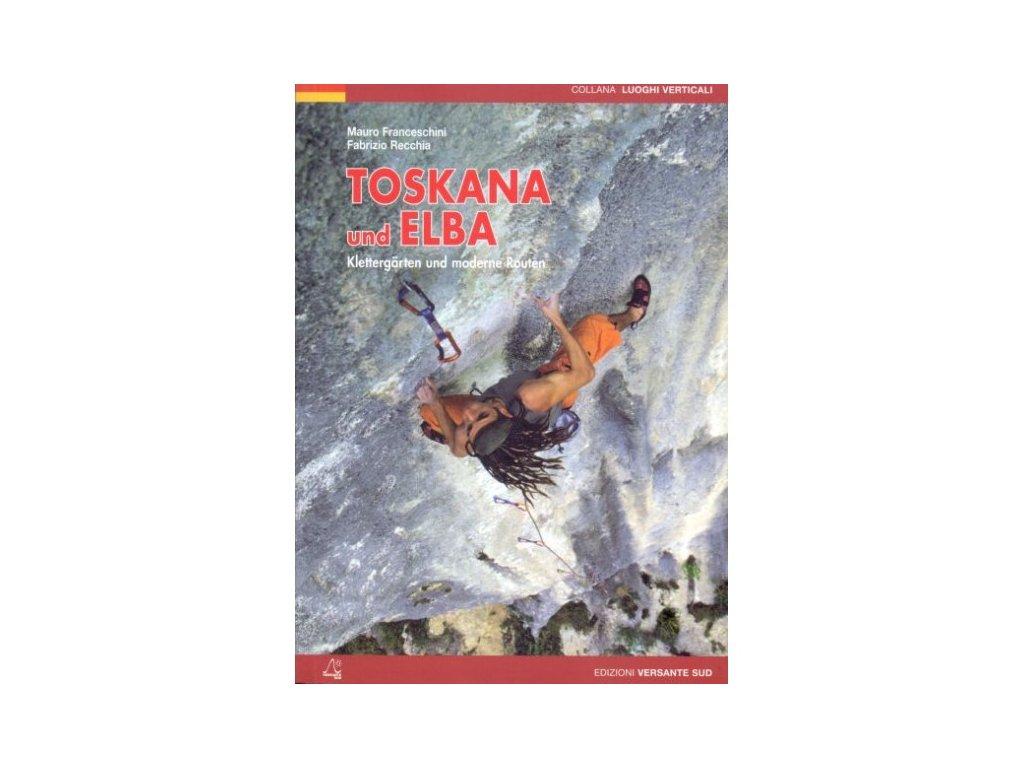 Toskana und Elba