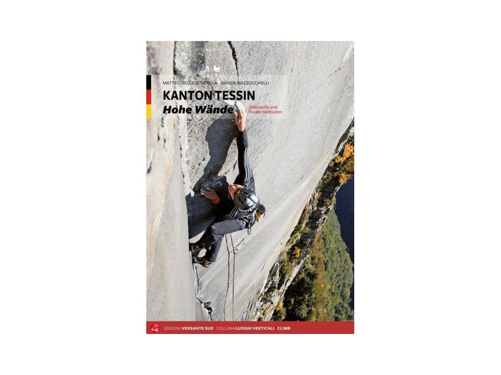 Kanton Tessin – Hohe Wände