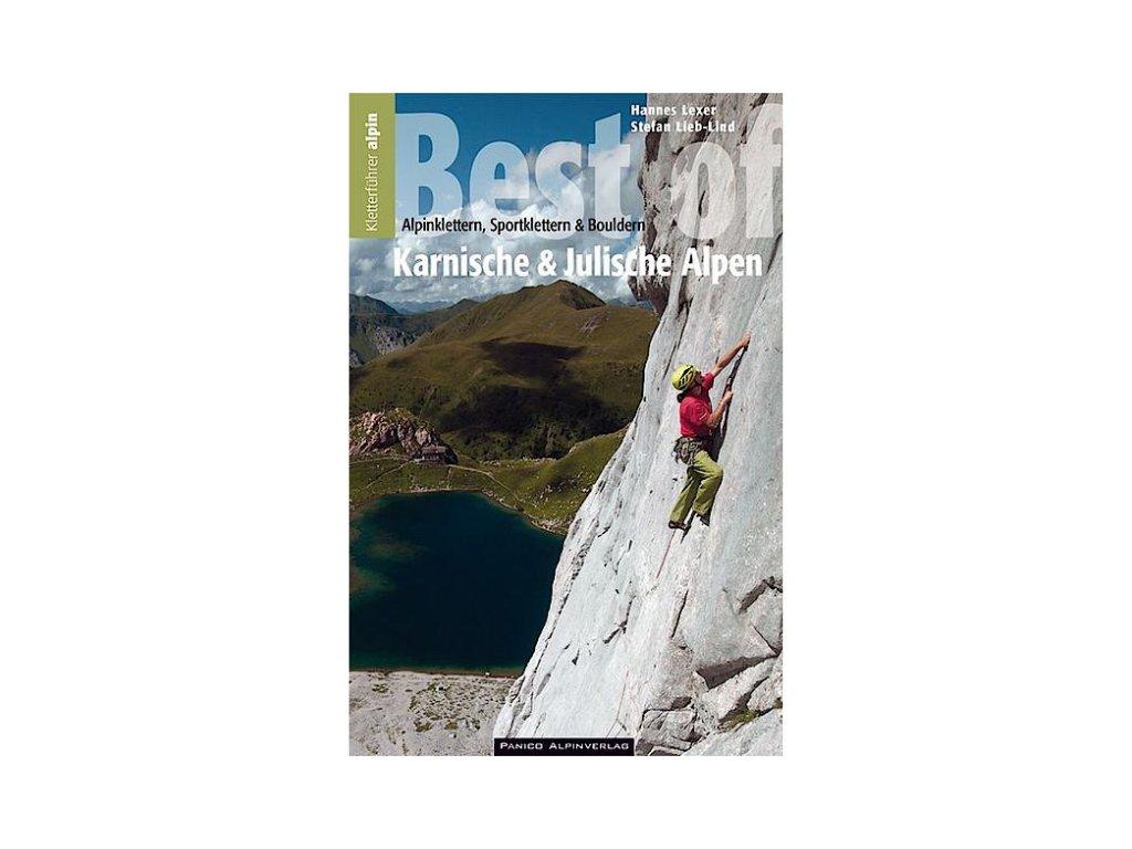 Best of Südostalpen Karnische und Julische Alpen