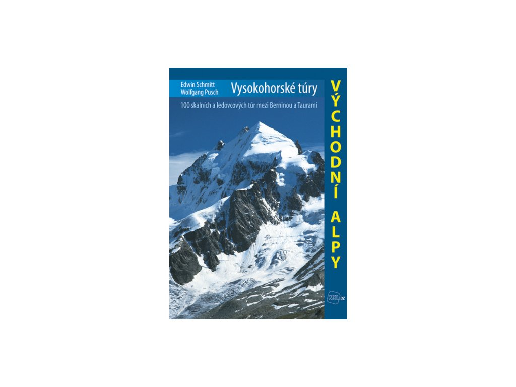 Vysokohorské túry Východní Alpy
